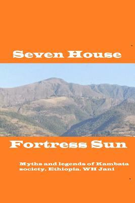 Seven House Fortres Sun