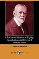 A Backward Glance at Eighty