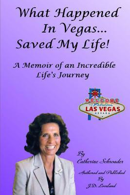 What Happened in Vegas... Saved My Life!