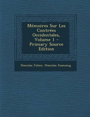 Memoires Sur Les Contrees Occidentales, Volume 1