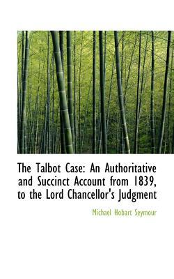 The Talbot Case