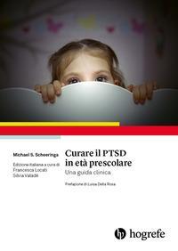 Curare il PTSD in età prescolare. Una guida clinica