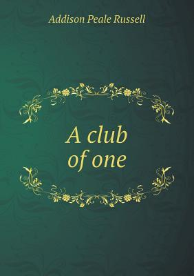 A Club of One