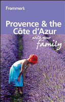 Frommer's Provence and Cote D'Azur with Your Family