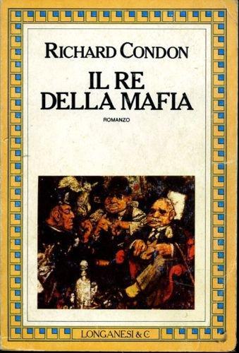 Il re della mafia