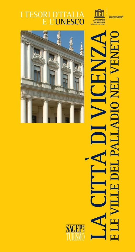La città di Vicenza e le ville del Palladio nel Veneto