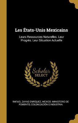 Les États-Unis Mexicains