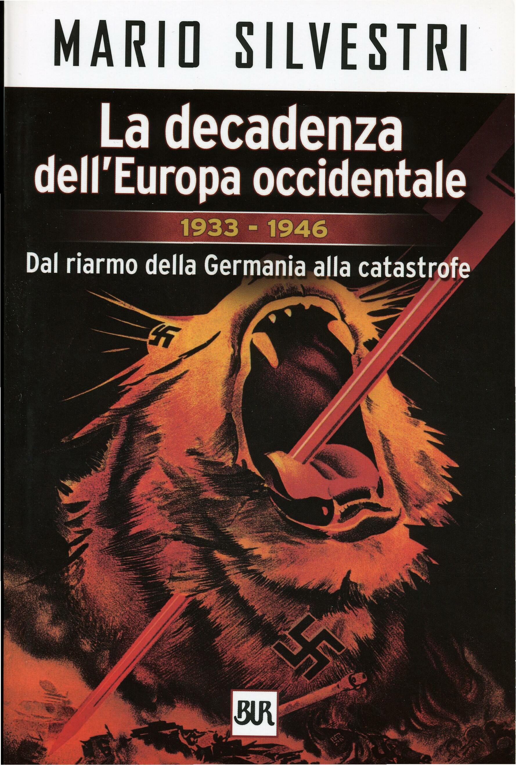 La decadenza dell'Europa occidentale - Volume II