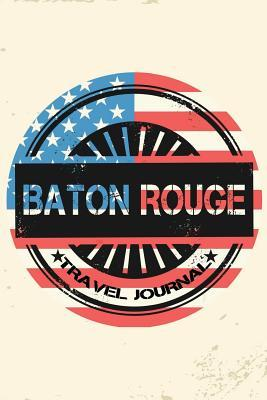 Baton Rogue Travel Journal