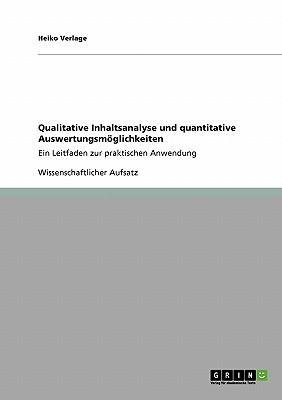 Qualitative Inhaltsanalyse und quantitative Auswertungsmöglichkeiten