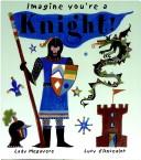 Imagine you're a knight!
