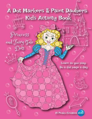 A Dot Markers & Paint Daubers Kids Activity Book