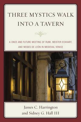 Three Mystics Walk into a Tavern