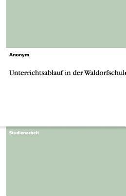 Unterrichtsablauf in Der Waldorfschule