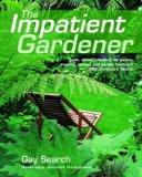 The Impatient Garden...
