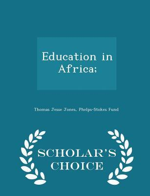 Education in Africa;...