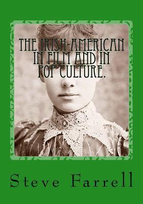 The Irish-American in Film & Pop Culture