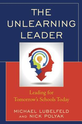 The Unlearning Leader