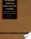 The Taxation of Income from Business and Capital in Colombia