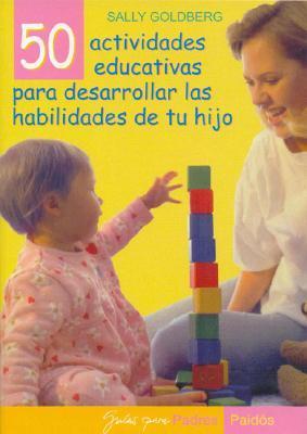 50 Actividades Educativas Para Desarrollar las Habilidades de tu Hijo / Baby and Toddler Learning Fun