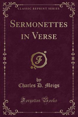 Sermonettes in Verse (Classic Reprint)
