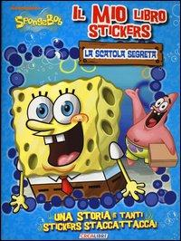 La scatola segreta. Il mio libro stickers. SpongeBob. Con adesivi. Ediz. illustrata