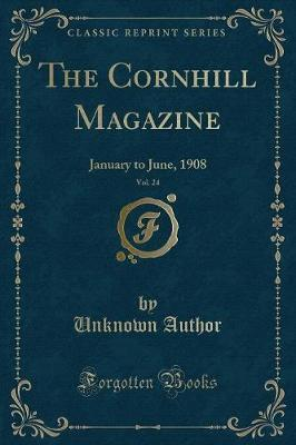 The Cornhill Magazine, Vol. 24