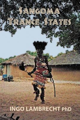 Sangoma Trance States