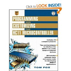Programming and Customizing the HC11 Microcontroller (CD-ROM)