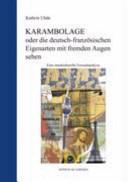 Karambolage oder die deutsch-französischen Eigenarten mit fremden Augen sehen