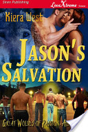 Jason's Salvation [Great Wolves of Passion, Alaska 6]