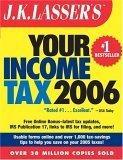 J.K. Lasser's Your Income Tax 2006