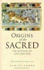 Origins of the Sacred