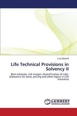 Life Technical Provisions in Solvency II