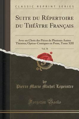 Suite du Répertoire du Théâtre Français, Vol. 78