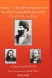 History of the Syrian Nation and the Old Evangelical-Apostolic Church of the East