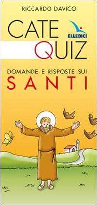 Catequiz. Domande e risposte sui santi