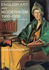 English Art and Modernism, 1900-39