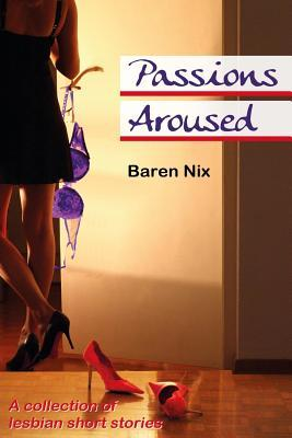 Passions Aroused