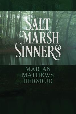 Salt Marsh Sinners