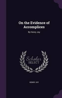 On the Evidence of Accomplices
