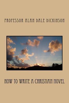 How to Write a Christian Novel
