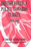 British foreign policy towards Turkey, 1959-1965