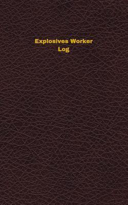 Explosives Worker Lo...