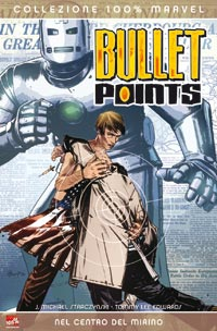 Bullet Points : Nel centro del mirino