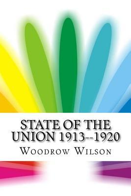State of the Union 1913-1920