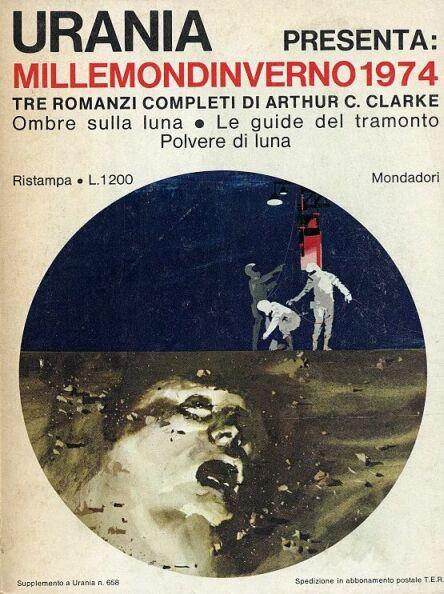 Millemondi Inverno 1974: Tre romanzi completi di Arthur C. Clarke