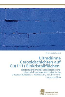 Ultradünne Ceroxidschichten auf Cu(111) Einkristallflächen