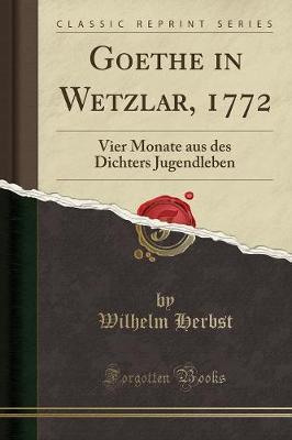 Goethe in Wetzlar, 1772