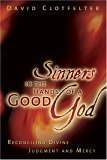 Sinners in the Hands of a Good God